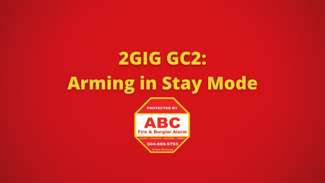 2GIG GC2 Arming in Stay Mode