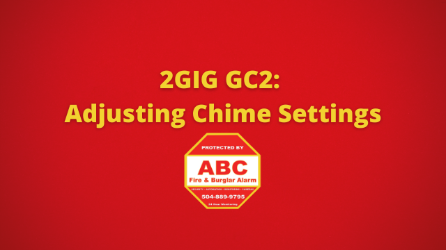 2GIG GC2 Adjusting Chime Settings