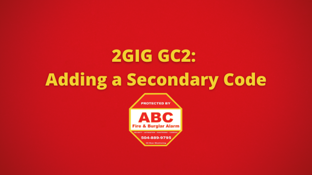 2GIG GC2 Adding a Secondary Code