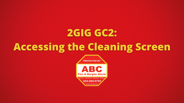 2GIG GC2 Accessing the Cleaning Screen