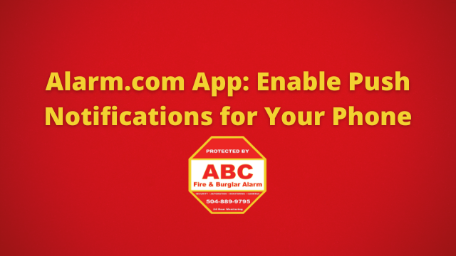 Alarm.com App Enable Push Notifications for Your Phone