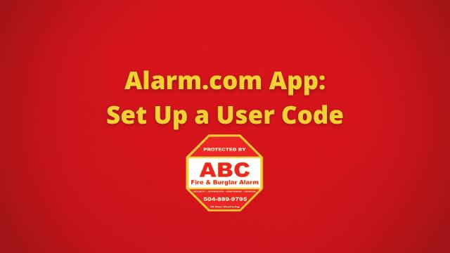 Alarm.com App Set Up a User Code