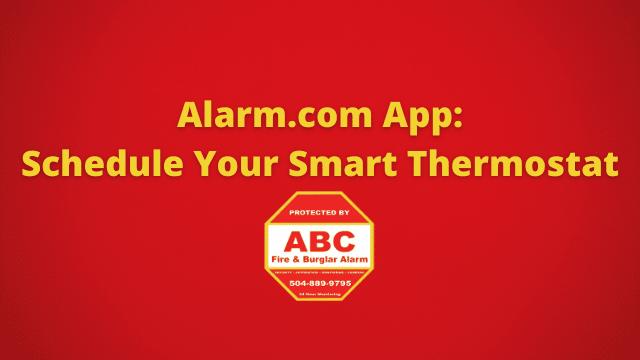 Alarm.com App Schedule Your Smart Thermostat