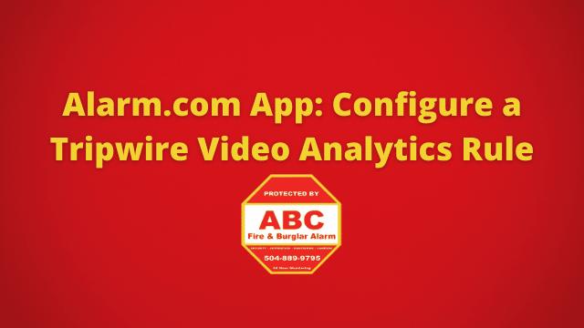 Alarm.com App Configure a Tripwire Video Analytics Rule