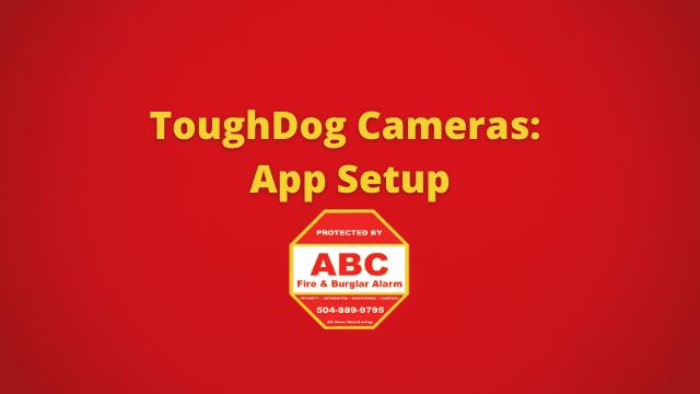 ToughDog Cameras App Setup